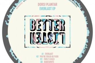 dorsi plantar - better listen records