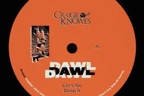 DAWL – Overdub [Craigie Knowes]